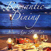 Romantic Dining New Age Playlist by Various Artists