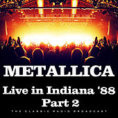 Live in Indiana '88 Part 2 (Live) by Metallica