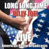 Long Long Time (Live) de Billy Joel