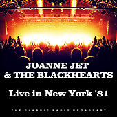 Live in New York '81 (Live) by Joan Jett & The Blackhearts
