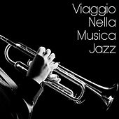 Viaggio Nella Musica Jazz by Various Artists