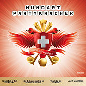 Mundart Partykracher Vol. 1 100% Bärndütsch by Martens-Band
