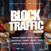 Block Traffic Riddim di Various Artists