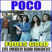 Fools Gold (Live) de Poco