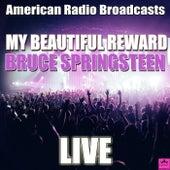 My Beautiful Reward (Live) von Bruce Springsteen