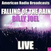 Falling Of The Rain (Live) de Billy Joel
