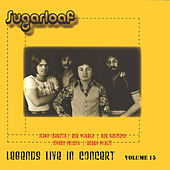 Legends Live in Concert (Live in Denver, CO, January 15, 1975) by Sugarloaf