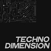 Techno Dimension (Best Selection Techno Music And Minimal Techno 2020) by Various Artists