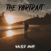 Walked Away by Portrait (R&B)
