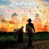 Yesterday de Buyuchek