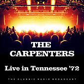 Live in Tennessee '72 (Live) von Carpenters