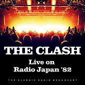 Live on Radio Japan '82 (Live) de The Clash