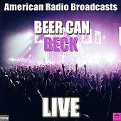 Beer Can (Live) by Beck