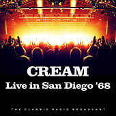Live in San Diego '68 (Live) by Cream