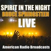 Spirit In The Night (Live) von Bruce Springsteen