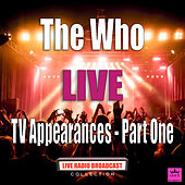 TV Appearances - Part One (Live) de The Who