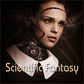Scientific Fantasy by Various Artists