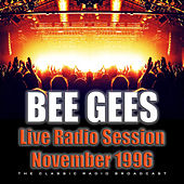 Live Radio Session November 1996 (Live) by Bee Gees