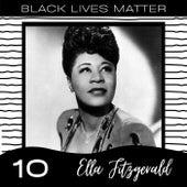 Black Lives Matter vol. 10 von Ella Fitzgerald