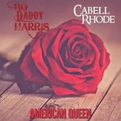 American Queen by Bo Daddy Harris