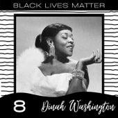 Black Lives Matter vol. 8 by Dinah Washington
