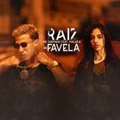 Raiz da Favela by MC Chefinho