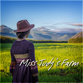 Miss Judy's Farm by Various Artists