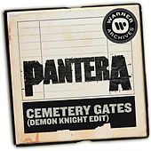 Cemetery Gates (Demon Knight Edit) [Radio Edit] de Pantera