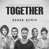 TOGETHER (feat. Kirk Franklin & Tori Kelly) (R3HAB Remix) von For King & Country