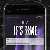 It's Time by Ria