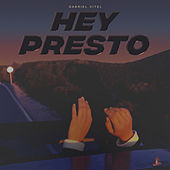 Hey Presto (Short Edit) by Gabriel Vitel