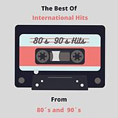 The Best of International Hits from 80's and 90's de Various Artists