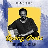 Tuxedo Junction (Remastered) de Quincy Jones