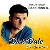 Sloop John B. (Remastered) von Dick Dale & The Del Tones