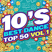 10's Best Dance Top 50 (Volume 1) di Various Artists