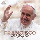 Francisco do Amor de Eliana Ribeiro & Thiago Tomé