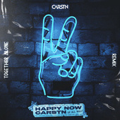 Happy Now (Together Alone Remix) by Carstn