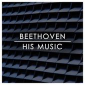 Beethoven: His Music von Ludwig van Beethoven