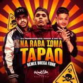 Na Raba Toma Tapão (Remix Brega Funk) de DJ Pernambuco