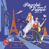 Psyché France, Vol. 6 (1960 - 70) de Various Artists