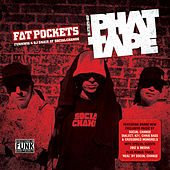 Phat Tape by Social Change