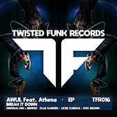 Break It Down (Remixes) by Awul