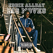 Big Moves von Eddie Allday
