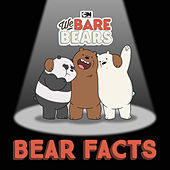Bear Facts (feat. Leslie Odom, Jr.) [From We Bare Bears] by We Bare Bears