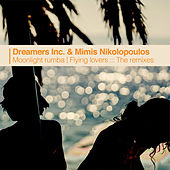 Moonlight Rumba / Flying Lovers: The Remixes by Dreamers Inc.