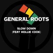 Slow Down von General Roots