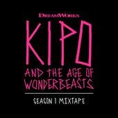 Kipo And The Age Of Wonderbeasts (Season 1 Mixtape) by Various Artists