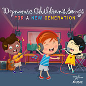 Dynamic Children's Songs for a New Generation von Various Artists
