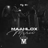 Merci de Maalhox Le Vibeur