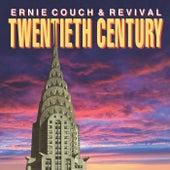 Twentieth Century by Ernie Couch